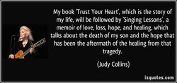 My book 'Trust Your Heart', which is the story of 