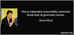I feel an independent accountability commission 