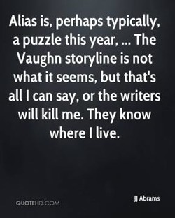 Alias is, perhaps typically, 