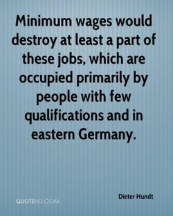 Minimum wages would 