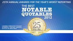 25TH ANNUAL AWARDS FOR THE YEAR'S WORST REPORTING 