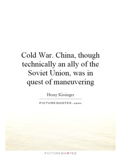 Cold War. China, though 