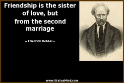 Friendship is the sister 