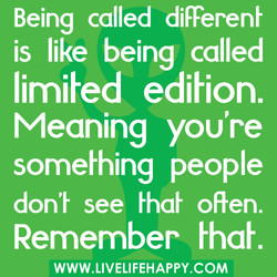 Being called diFFerenh 