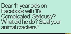 Dear 11 year olds on 