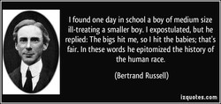 I found one day in school a boy of medium size 
