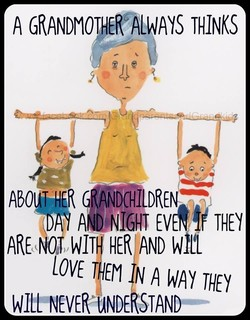 A GRANDMOTHER'ALWAYS THINKS 