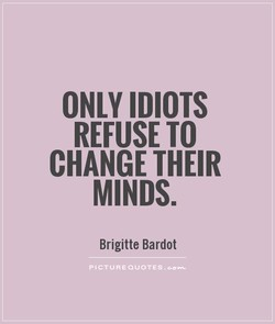 ONLY IDIOTS 