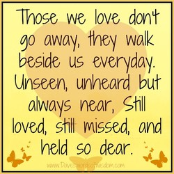 Those we love dont 