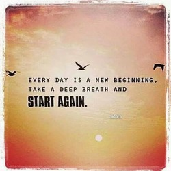 EVERY DAY IS A NEW BEGINNING, 