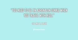 'YOU NEED TO BEAN ADRENALINJUNKIEMHEN • 