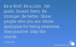 Be a Wolf. Be a Lion . Set 