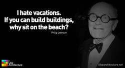 I hate vacations. 