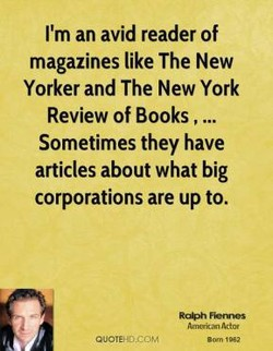 I'm an avid reader of 