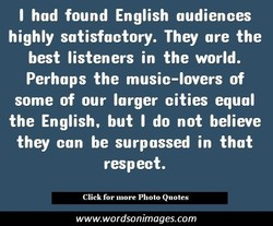 I had found English audiences 
