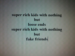 super rich kids with nothing 