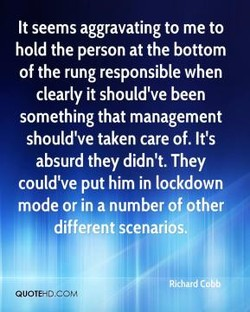 It seems aggravating to me to 