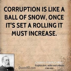CORRUPTION IS LIKE A 