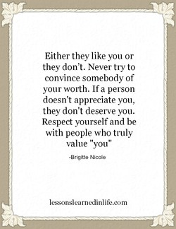 Either they like you or 