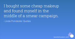 I bought some cheap makeup 