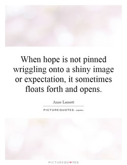 When hope is not pinned 