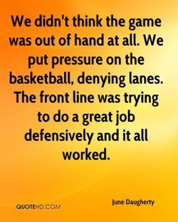 We didn't think the game 