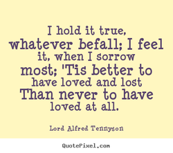I hold it true, 