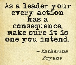 As a leader your 