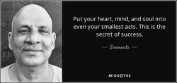Put your heart, mind, and soul into 