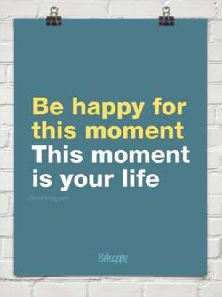 Be happy for 