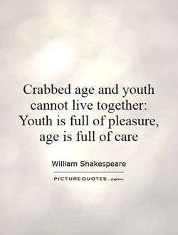Crabbed age and youth 