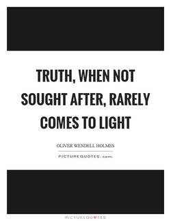 TRUTH, WHEN NOT 
