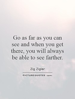 Go as far as you can 