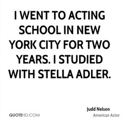 I WENT TO ACTING 