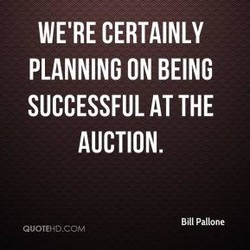WE'RE CERTAINLY 