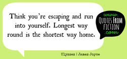 Think you 're escaping and run 