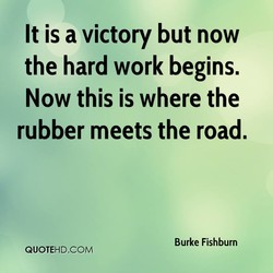 It is a victory but now 