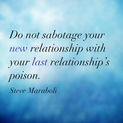 Do not sabotage your 