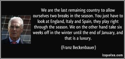 We are the last remaining country to allow 
