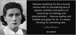 Moscow, breathing fire like a human 