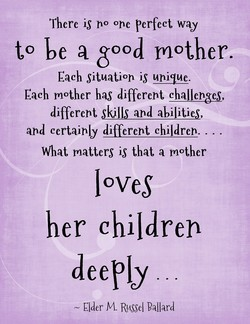 There is no one perfect way 