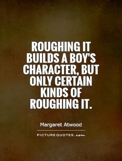 ROUGHING IT 