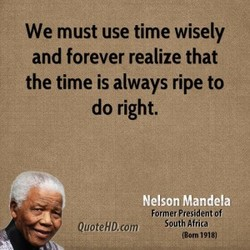 We must use time wisely 