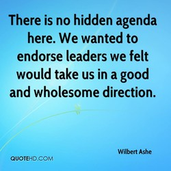 There is no hidden agenda 