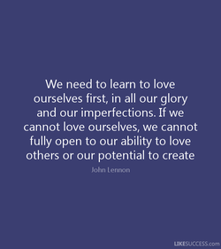 We need to learn to love 