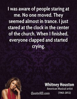 I was aware of people staring at 