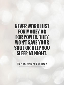 NEVER WORK JUST 