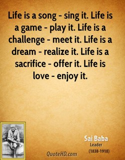 Life is a song - sing it. Life is 