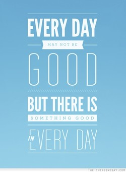 EVERY DAY 