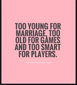 TOO YOUNG FOR 